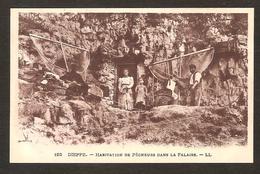 - DIEPPE - Habitation De Pêcheurs Dans La Falaise - Dieppe