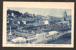 - LE TREPORT - Vue Générale . Le Cimetière Anglais G.B  N° 52 - Le Treport