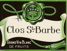 GRAND VIN BLANC DE FRUITS - CLOS S-TE BARBE - Etiquettes