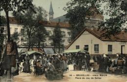 BELGIQUE - BRUXELLES - Vieux Marché - Place Du Jeu De Balles (n°44). - Marchés