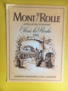2291- Suisse Vaud  Mont Sur Rolle  Sous La Roche 1992 Fernand Monnard - Etiquettes