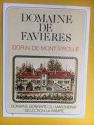 2292- Suisse Vaud  Mont Sur Rolle  Dorin Domaine De Favières - Etiquettes
