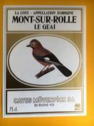 2293- Suisse Vaud  Mont Sur Rolle  Dorin Le Geai Caves Mövenpick - Etiquettes