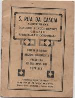 Santa Rita Da Cascia (Perugia) Agostiniana - Librettino Di 14 Facciate - Anno 1931 - Alcune Pagine Rovinate - Santini