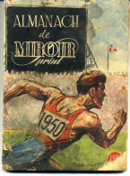 ALMANACH LE MIROIR SPRINT 1950 TOUT LES RESULTATS ANNEE 1949 DE TOUT LES SPORTS 34 SCANS - Sport