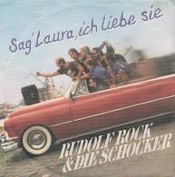 Rudolf ROCK & Die SCHOCKER - Sag Laura Ich Liebe Sie - 45t - Ray PETERSON - Sonstige - Deutsche Musik