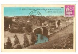 A50 587 Cpa   EYMOUTIERS  Pont De La Route De Peyrat 1933 , ACHAT DIRECT !!! - Eymoutiers