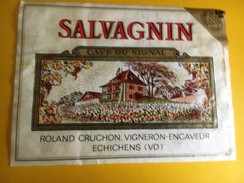 2339 - Suisse Vaud Salvagnin Cave Du Signal Cruchon Echichens - Etiquettes