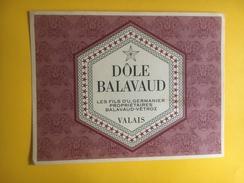 2397 - Suisse Valais Dôle Balavaud - Etiquettes