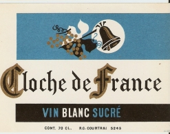 CLOCHE DE FRANCE VIN BLANC SUCRE - Etiquettes