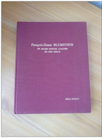 FRANCOIS-DONAT BLUMSTEIN UN GRAND POSTIER ALSACIEN DU XIXè SIECLE Auteur Michel DUPOUY 1966 - Filatelia E Historia De Correos