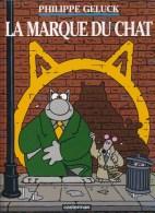 LA MARQUE DU CHAT - Geluck