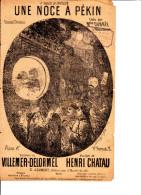 UNE NOCE A PEKIN PAROLES DE VILLEMER-DELORMEL MUSIQUE DE HENRI CHATAU CREEE PAR MELLE DUBREE A L'EDEN CONCERT - Music & Instruments