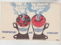 BUVARD PUBLICITAIRE POTAGE - En Tous Lieux, à Toute Heure, VIANDOX Réconfortant Sain Stimulant - Soups & Sauces