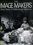 Photographie The Image Makers : 60 Years Of Hollywood Glamour Par Trent (ISBN 0517376008) - Photographie