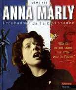 Guerre 39 45 : Anna Marly Troubadour De La Résistance (ISBN 2235022790 EAN 9782235022798) - Musique