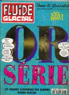 FLUIDE GLACIAL  OR SERIE - Fluide Glacial