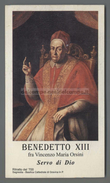 EP2746 PAPA BENEDETTO XIII FRA VINCENZO MARIA ORSINI SERVO DI DIO GRAVINA Santino Holy Card - Religione & Esoterismo