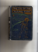 Log Of The Flying Fish Couverture Scaphandrier - Livres Anciens
