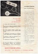 LA PICCOLA RADIO AL GERMANIO - ELTTRORADIO - ISTRUZIONI PER L'INSTALLAZIONE - Vedi Retro - Literature & Schemes