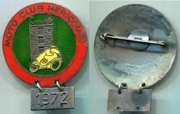 M327 INSIGNE MEDAILLE MOTO CONCENTRATION 1972 MOTO CLUB HERICOURT 70 HAUTE SAONE - Insignes & Rubans
