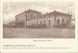 CAPPELLACCI CON ZUCCA / FERRARA STAZIONE FERROVIARIA CENTRALE - Ricette Di Cucina