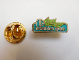 Petit Pin´s  , Meubles Gras Tradition à Mussidan , Dordogne - Cities