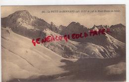 73 - LE PETIT SAINT BERNARD - ET LE MONT BLANC EN HIVER - 1947 - France