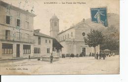 L ALBENC  La Place De L'eglise   ETAT !!! - L'Albenc