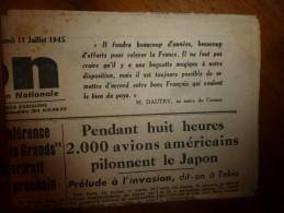 11 Juillet  1945 L'UNION :Pendant 8 Heures 200 Avions Américains Bombardent Le Japon; Distribution Beurre Et P D Terre - Journaux - Quotidiens