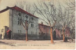 13-CPA Tarascon - Le Quartier De Cavalerie (carte Colorisée) - Tarascon