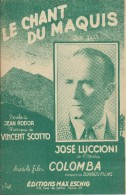 Partition De José LUCIONI Jean RODOR Vincent SCOTTO - Le Chant Du Maquis (Film Colomba) - Musik & Instrumente