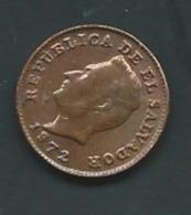 1 CENTAVO 1972 EL SALVADOR  Pieb21106 - El Salvador