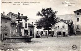 RETOURNAC - La Place Du Château Et La Fontaine - Retournac