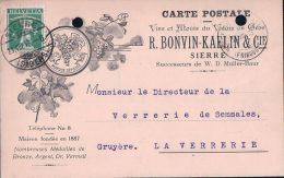 CP Suisse Publicité, Commerce De Vin, R. BONVIN-KAELIN & Cie Sierre (21.8.13) Perforée - Reclame