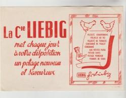 BUVARD PUBLICITAIRE POTAGE - La Cie LIEBIG Met Chaque Jour à Votre Disposition Un Potage Nouveau Et Savoureux - Soups & Sauces