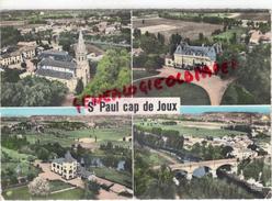 81 - SAINT PAUL CAP DE JOUX - L' EGLISE- CHATEAU DE SCALIBERT-CHATEAU DE CABRILLE- PONT SUR L' AGOUT - Saint Paul Cap De Joux