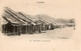 TONKIN - Cao-Bang - Rue Escourbet - Viêt-Nam