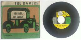 The Ravers Hey Baby, I'm Dancin' (A) - Hal Prince Eso Beso (B) - '60s - Non Classificati