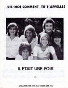 """1975-PARTITION """"DIS MOI COMMENT TU T'APPELLES"""" PAR GROUPE """"IL ETAIT UNE FOIS"""" - EXC ETAT - - Música & Instrumentos"""