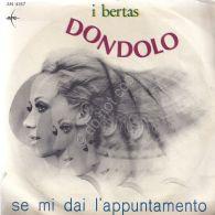 I Bertas - Dondolo - Se Mi Dai L'appuntamento - Musica & Strumenti