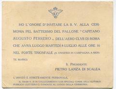 BIGLIETTO CERIMONIA PALLONE CAPITANO AUGUSTO FERRERO AERO CLUB ROMA S. ONOFRIO IN CAMPAGNA AERONAUTICA - Tickets - Vouchers