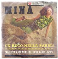 """Disco 7"""" 45 Giri - MINA - Un Buco Nella Sabbia - Se Mi Compri Un Gelato - VG+ 64 - Musica & Strumenti"""