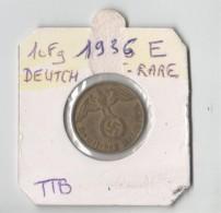 TRES RARE 10 REICHSPFENNIG. 1936 E.  MULDENHUTTEN.