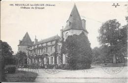 NEUVILLE Les DECIZE : Château Du Creuset - Sonstige Gemeinden