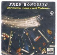 """Disco 7"""" 45 Giri - Fred Bongusto - Bruttissima, Bellissima - WEA 1978 - VG - Non Classificati"""