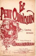 """BELLE PARTITION """" LE PETIT QUINQUIN """" L'CANCHON DORMOIRE DE DESROUSSEAUX -TB ETAT - - Music & Instruments"""