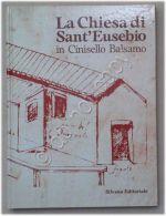 La Chiesa Di Sant'Eusebio In Cinisello Balsamo - Lions - Silvana Editoriale - 86 - Unclassified