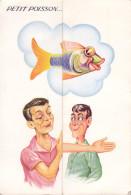 CPA - à Système - Humour - Pêche - Petit Poisson - 1082C - Humour