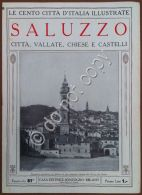 Le Cento Citt? D'Italia Illustrate - N? 81 - Saluzzo - Citt?, Vallate, Chiese - Livres, BD, Revues
